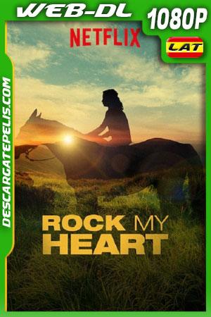 Rock My Heart (2019) 1080P WEB-DL Latino – Castellano – Ingles