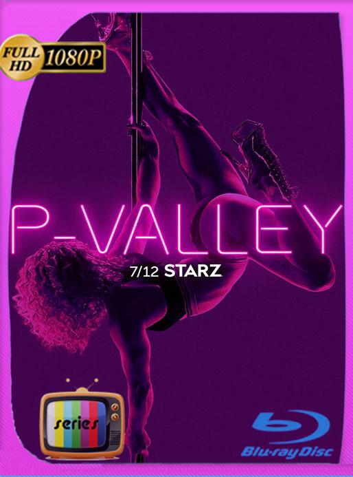 P-Valley (2020) Temporada 1 WEB-DL 1080p Latino [Google Drive] Tomyly