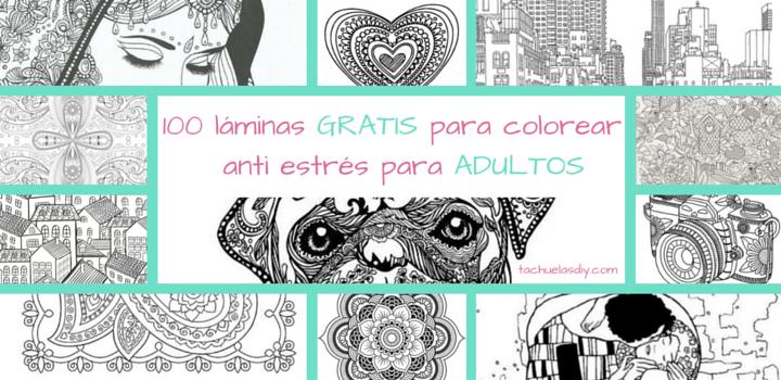 100 láminas para colorear GRATIS anti estrés ADULTOS , una manualidad de arte terapia para relajarte,concentrarte y romper el estrés de la rutina.