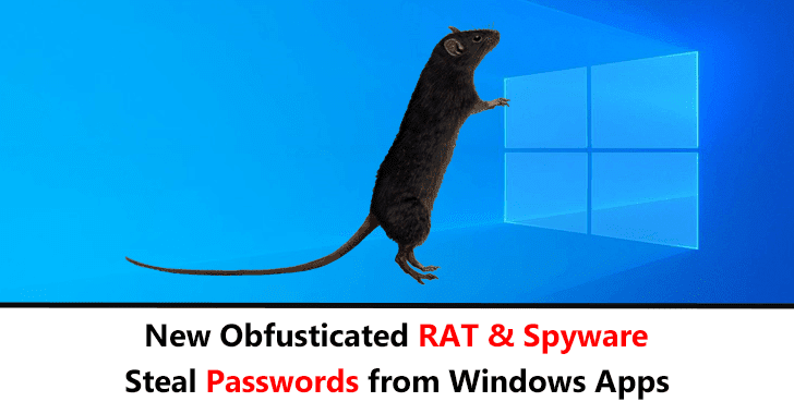 Hackers Launching Obfuscated RAT & Spyware To Log Keystroke and Steal Passwords from Windows Apps