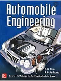 Automobile Engineering by K. K. Jain, R. B. Asthana