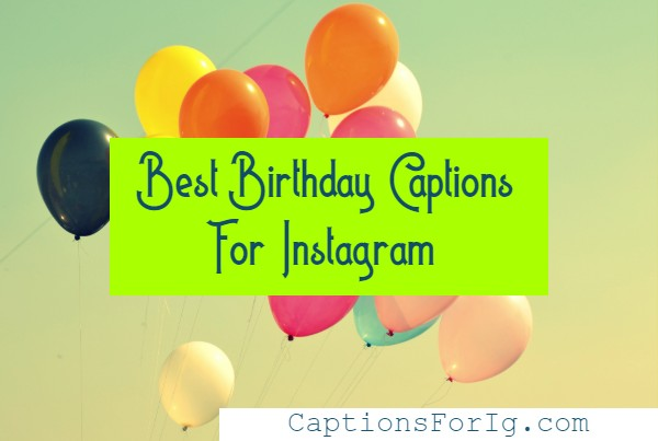 Birthday-Captions-For-Instagram