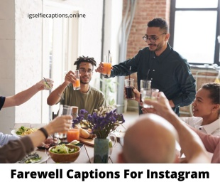 Farewell Captions For Instagram