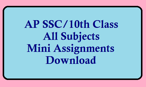 AP SSC/Class 10th Class  Mini Assignments of all Subjects for the Academic Year 2020-21