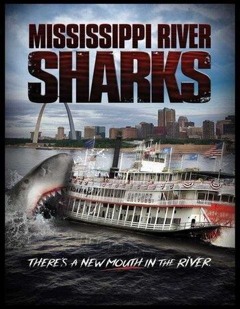 Mississippi River Sharks (2017) Dual Audio Hindi 720p HDTV x264 ESubs Movie Download