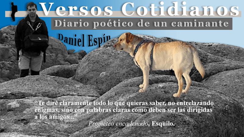Versos Cotidianos. Diario poético de un caminante | Daniel Espín López
