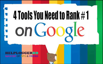 4 tools you need to rank # 1 on Google