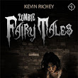 REVIEW: ZOMBIE CINDERELLA BY KEVIN RICHEY