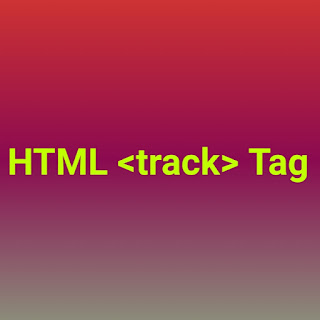 HTML <track> tag