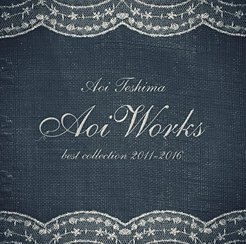 [Album] 手嶌葵 – Aoi Works 〜best collection 2011-2016〜 (2016.04.20/MP3/RAR)