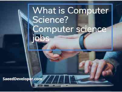What is Computer Science? | Computer science jobs