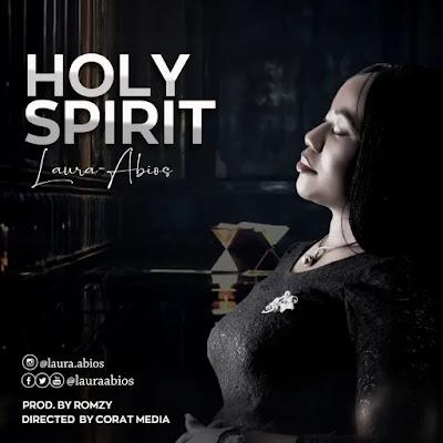 "Laura Abios – ""Holy Spirit"""