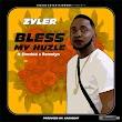 MUSIC: Zyler Ft. Shezkid X Remolyn – Bless My Huzle (Prod. KashBeat)