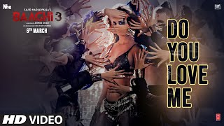Do You Love Me Lyrics from Baaghi 3