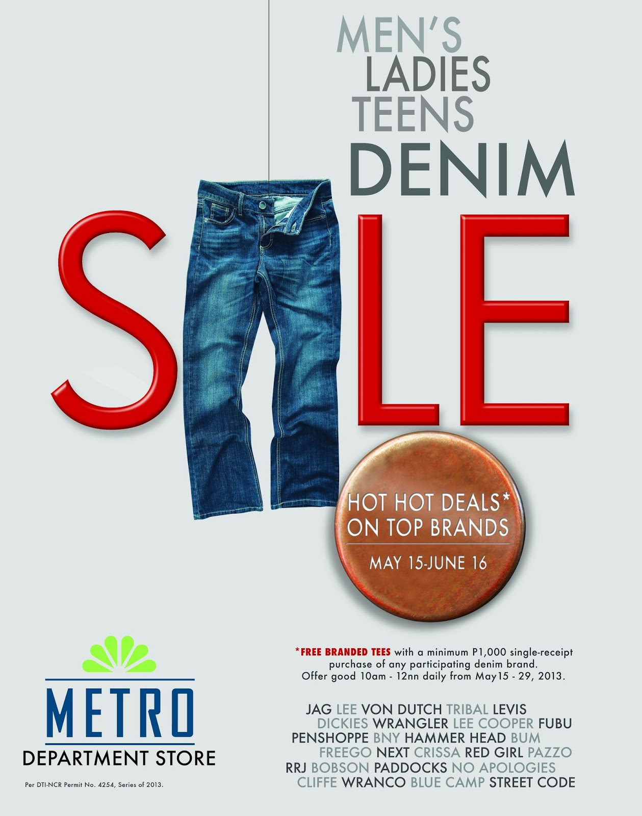 dd86db97 5/17/13. Enjoy wide selections and styles of jeans at the Metro Department  Store's ...