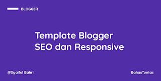 3 Template Blogger SEO dan Responsive