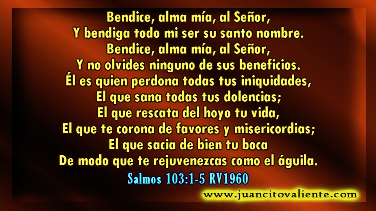 Juancito Valiente Bendice Alma Mía Al Señor Y Bendiga Todo Mi Ser Su Santo Nombre