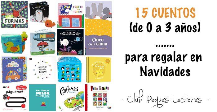 cuentos libros infantiles 0 a 3 años edad regalar navidad