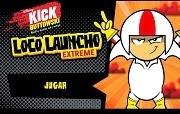 Kick Buttowski Loco Launcho Extreme