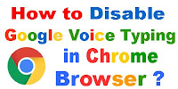 How to Disable Google Voice Typing in Chrome Browser?