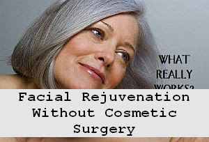 https://foreverhealthy.blogspot.com/2012/04/facial-rejuvenation-without-cosmetic.html#more