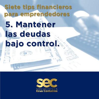 Mantener las deudas bajo control. No quieras comprar todo en un sólo momento, has una lista de prioridades.