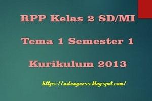 Download RPP Kelas 2 Tema 1 Semester 1 SD/MI Kurikulum 2013