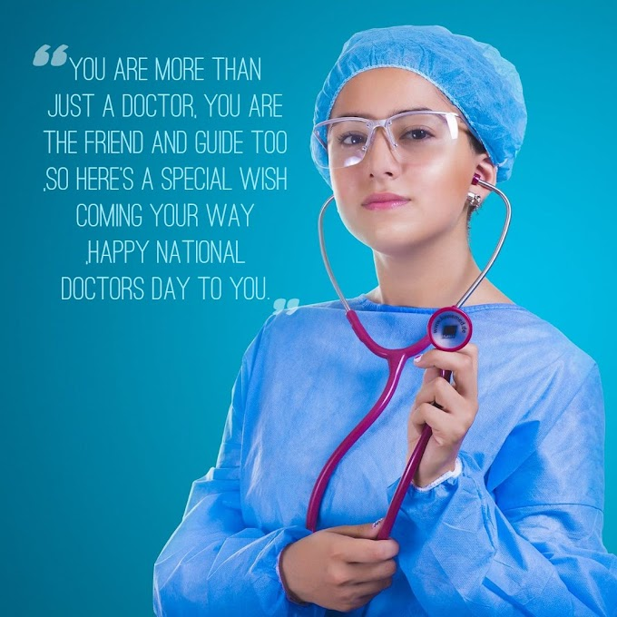 30+ Best Doctors Day Quotes,Wishes and Messages