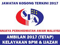 JAWATAN KOSONG TERKINI 2017 SURUHANJAYA PERKHIDMATAN AWAM MALAYSIA (SPA) - KELAYAKAN SPM & IJAZAH