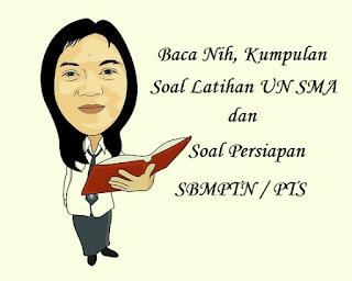 Soal Latihan UN SMA IPS