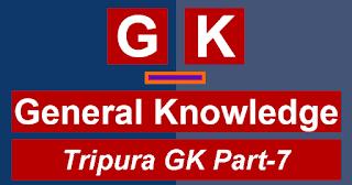 Tripura-Gk-Part-7