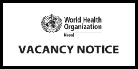 World Health Organization Nepal Vacancy