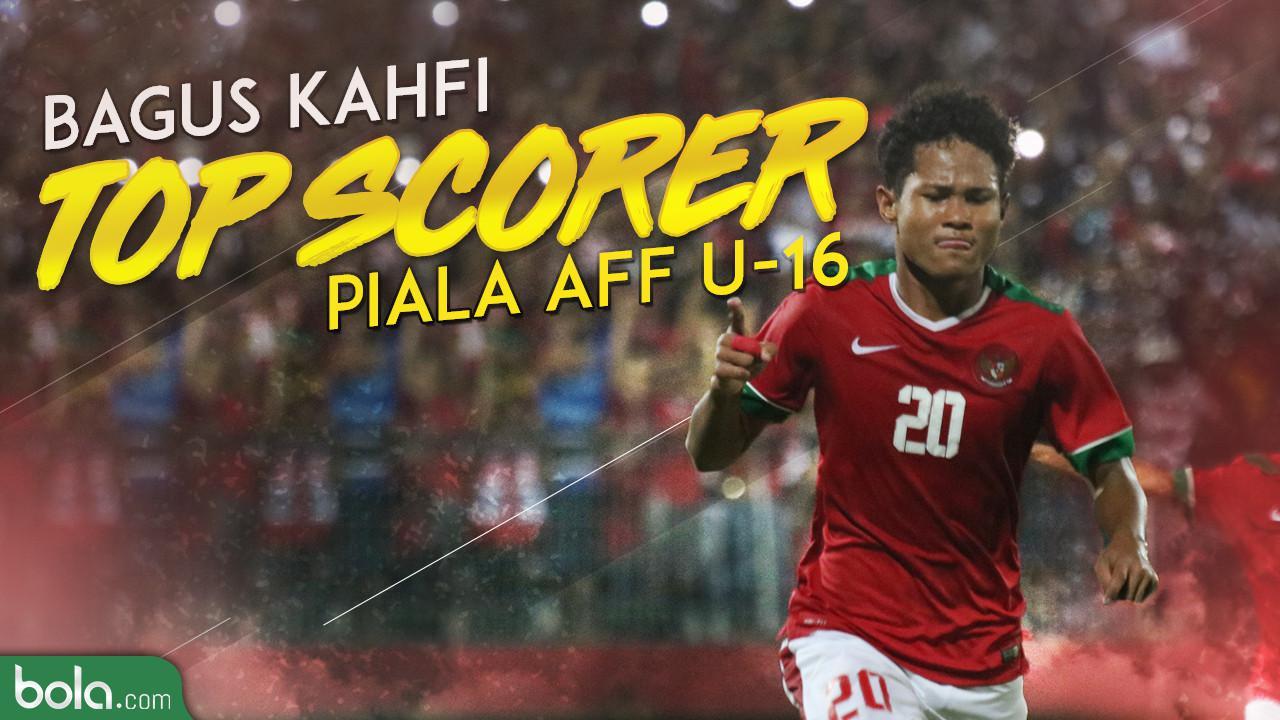 Bagus Kahfi Jadi Top Skorer di Pentas Piala AFF U-16 2018