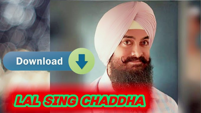 lal singh chaddha full movie download : Laal Singh Chaddha Movie : Full HD Movie Download 720p Aamir Khan