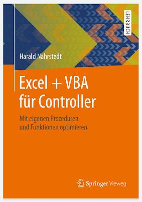 Excel + VBA für Controller: Mit eigenen Prozeduren und Funktionen optimieren - Harald Nahrstedt