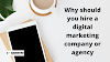 Why should you hire a digital marketing company or agency| Digital marketing services