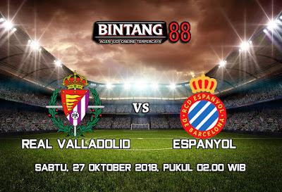 PREDIKSI REAL VALLADOLID VS ESPANYOL 27 OKTOBER 2018