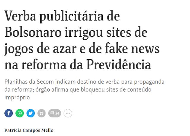 """""""Verba publicitária de Bolsonaro irrigou sites de jogos de azar e de fake news"""""""