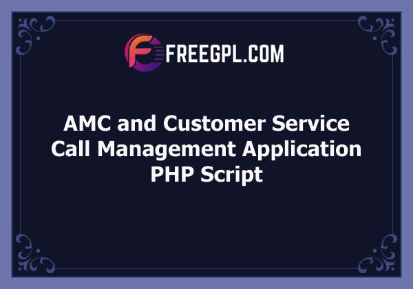 AMC and Customer Service Call Management Application Free Download
