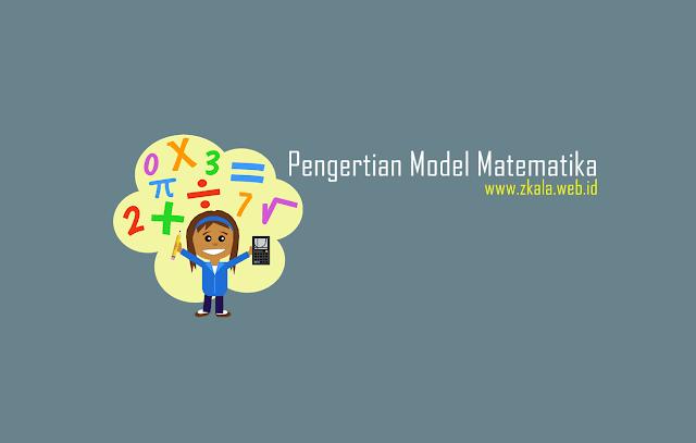 Pengertian Model Matematika