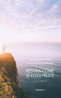 Respira Come Se Fossi Felice. La Via Dell'Alf PDF