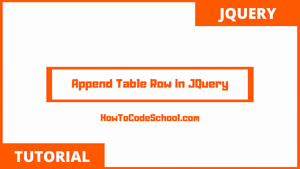 Append Table Row in JQuery