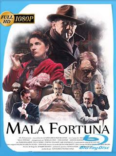 Mala fortuna (2017) HD [1080p] Latino [GoogleDrive] SilvestreHD
