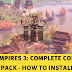 (PC) Age of Empires III: Complete Collection + All DLCs -  Hướng Dẫn Tải Và Cài Đặt Chi Tiết 11.2019