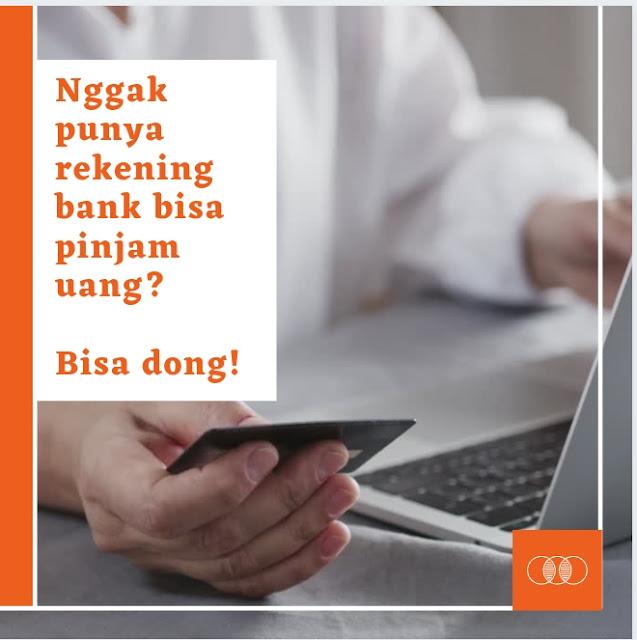 Pinjam uang tanpa rekening bank