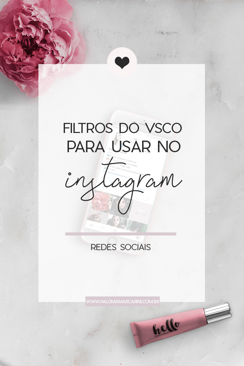 filtros do vsco para usar no instagram