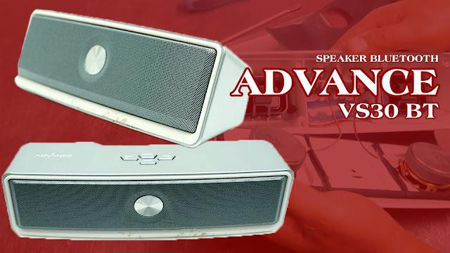 Servis Speaker Bluetooth Portable Advance VS30 BT Tidak Mau Hidup, Batre Tidak Mau Ngisi