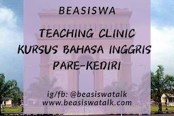 Beasiswa Teaching Clinic Kursus Bahasa Inggris 10 Bulan