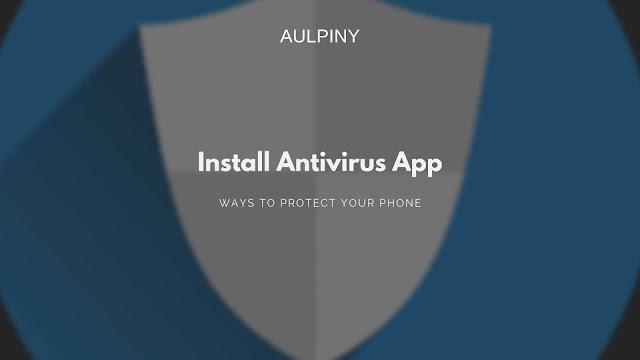 Install Antivirus App