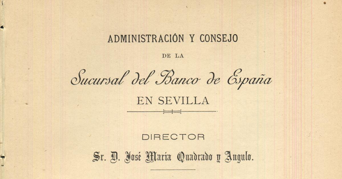 Banco de espa a sucursal en sevilla memoria del a o 1892 for Sucursales banco espana